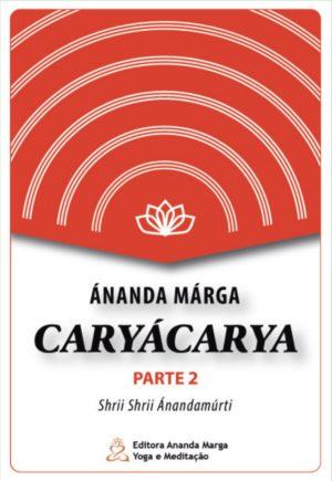 Cárya Cárya - parte 2