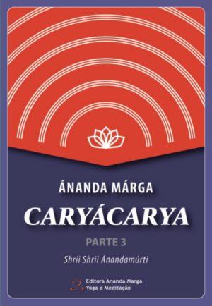 Cárya Cárya - parte 3